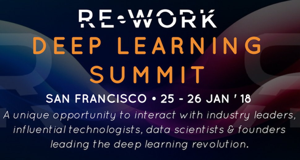 Deep Learning Summit San Francisco Agendas and Other Details | www.re-work.co