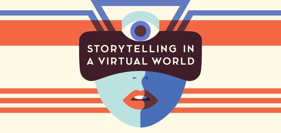 VR storytelling is just around the corner. Here's everything you need to know to start your own VR story. | Image via medium.com